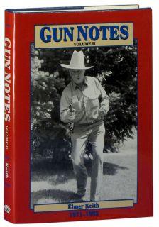Gun Notes Elmer Keiths Guns Ammo Articles 1970s 80s Vol 2 Big Bore