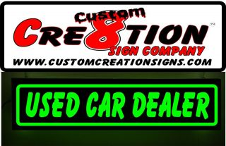 Light Up Banner Sign  USED CAR DEALER 4ftx1ft  8 letter color choice