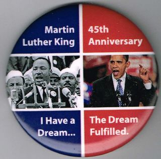 Barack Obama Martin Luther King Pin Political Pinback Button E760