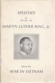 Speeches by the Rev Dr Martin Luther King Jr about the war in Vietnam
