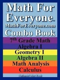 Math for Everyone Combo Book 7th Grade Math Algebra I