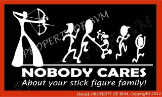 Mathews Helim Hoyt ARCHERY FUNNY DECAL STICKER NOBODY CARESSTICK