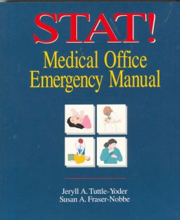 Stat Medical Office Emergency Manual First Aid Book
