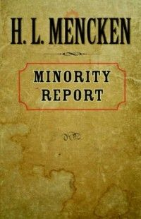 Minority Report New by H L Mencken 0801856582