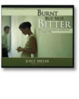 Burnt But not Bitter 5 CDs Joyce Meyer