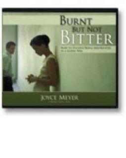 Burnt But not Bitter 5 CDs Joyce Meyer