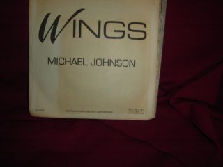 Michael Johnson Wings RCA Promo Vinyl 45