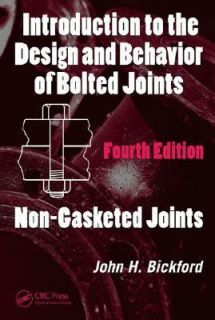 Introduction to the Design and Behavior of Bolted Joints Non Gasketed