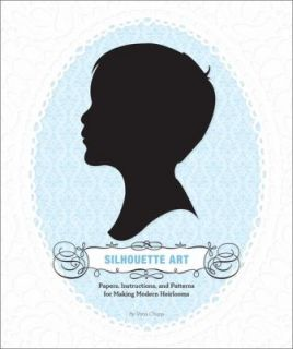 Silhouette Art Papers, Instructions, and Patterns for Making Modern