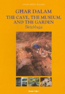 Ghar Dalam, the Cave, Museum and Garden by Nadia Fabri 2007, Paperback