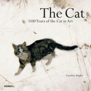 3500 Years of the Cat in Art by Caroline Bugler 2011, Hardcover