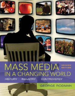 Mass Media in a Changing World by George Rodman 2007, Paperback