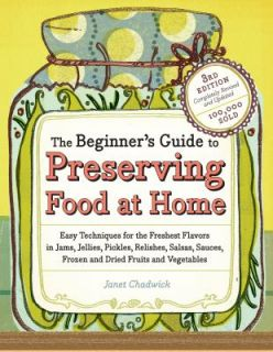Guide to Preserving Food at Home Easy Instructions for the Canning