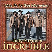 Mas De Lo Que Merecias by Jody Farias Y Incredible CD, Apr 2008