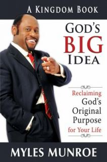 Gods Big Idea Reclaiming Gods Original Purpose for Your Life by