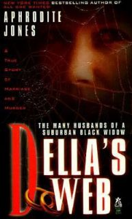 Dellas Web The Many Husbands of a Suburban Black Widow by Aphrodite