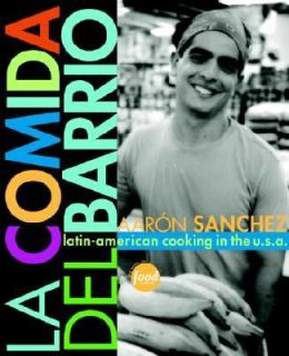 La Comida del Barrio Latin American Cooking Across the U. S. A. by