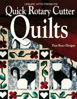 Quick Rotary Cutter Quilts by Pam Bono 1994, Paperback
