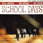 School Days by Dizzy Gillespie CD, Jan 2010, Savoy Jazz USA