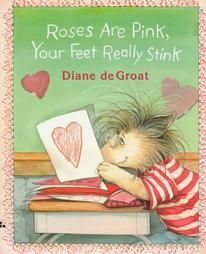 Pink, Your Feet Really Stink by Diane Degroat 1996, Hardcover