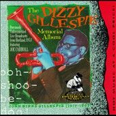 Dizzy Gillespie Memorial Album by Dizzy Gillespie CD, May 1993