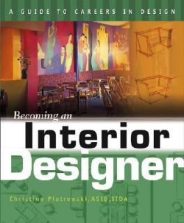 Becoming an Interior Designer by Christi