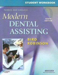 Student Workbook for Torres and Ehrlich Modern Dental Assisting by