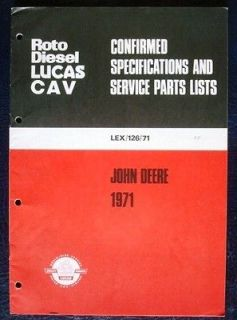CAV ROTO EQUIPMENT & SPARE PARTS LIST JOHN DEERE TRACTORS 1971 EXPORT