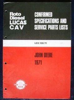 CAV ROTO EQUIPMENT & SPARE PARTS LIST JOHN DEERE TRACTORS 1971 EXPORT