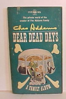 1966 DEAR DEAD DAYS A FAMILY ALBUM Charles Addams