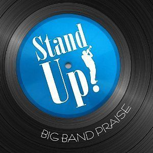 SWING(jazz)LOW PRAISE(big)BAND Stand Up GOSPEL Hosanna/TRUMPET/Brass