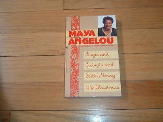 Maya Angelou Singin' Swingin' Gettin Merry Christmas