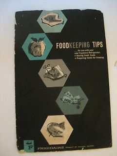 Vintage Frigidaire Refrigerator Food Keeping Tips Recipe Book