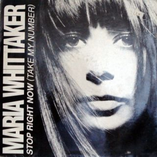 Maria Whittaker – Stop Right Now (Take My Number)