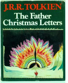 TOLKIEN, J.R.R. ~ The Father Christmas Letters 1st/1st U.S. 1st hc