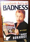 Acts of Badness My Story by Danny Bonaduce 2001, Hardcover