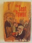 The Seat of Power James D. Horan 1965, Hardcover