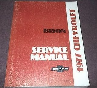 1977 Chevy Chevrolet BISON Truck Service Shop Repair Manual DEALERSHIP