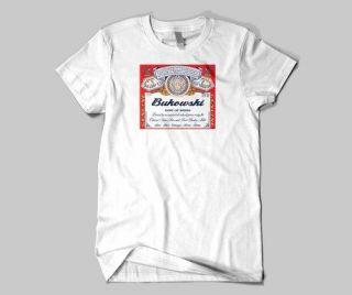 Bukowski Charles Bukowski Budweiser Parody T Shirt