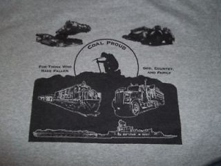 Coal Proud For Our Fallin Miners MINING T SHIRT