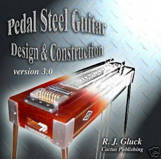Pedal Steel Guitar   Design & Construction VERSION 3.0