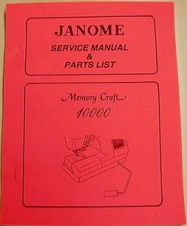 Janome Memory Craft 10000 Sewing Machine Service Manual & Parts List