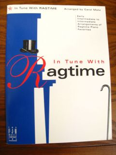 In Tune With Ragtime Piano Favorites by Carol Matz ( 2000) FJH Music