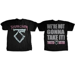 TWISTED SISTER   Were Not Gonna Take It   T SHIRT S M L XL Brand New
